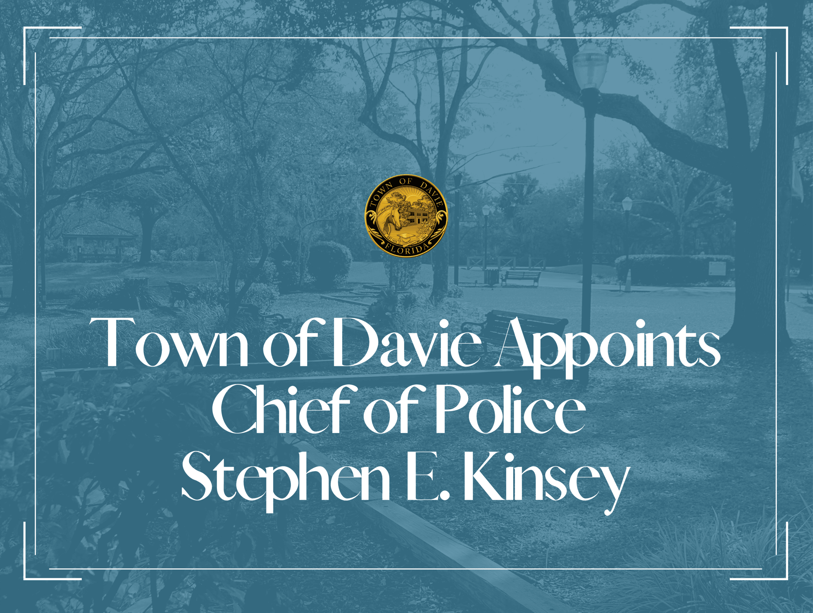 Town of Davie Appoints Chief of Police