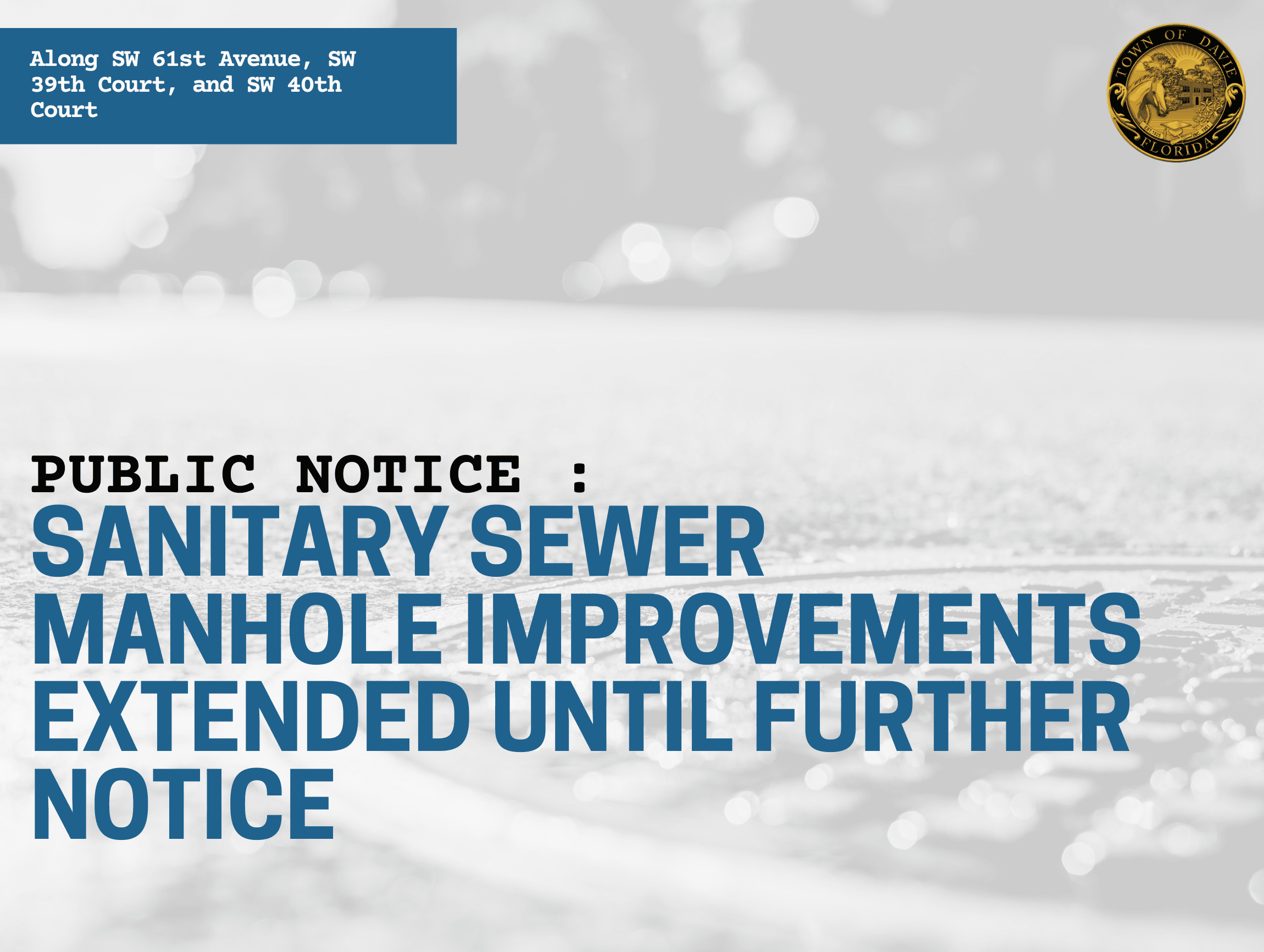 PUBLIC NOTICE _ SANITARY SEWER MANHOLE IMPROVEMENTS