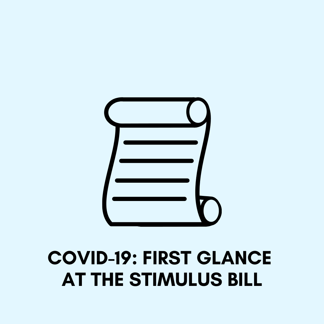 COVID19 First Glance at the Stimulus Bill